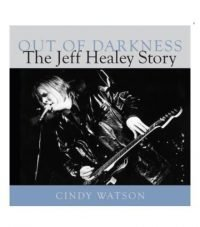 out-of-darkness-jeff-healey-by-cindy-watson