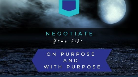 Negotiate-your-life-on-purpose moon over the water