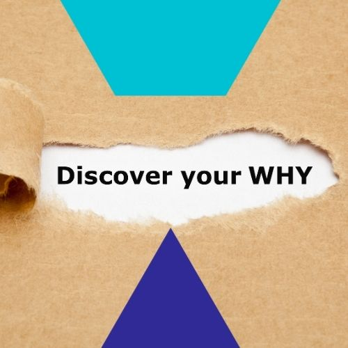 Discover Your Why? peeking through paper
