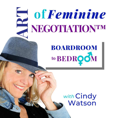 art-of-feminine-negotiation™-podcast-cover